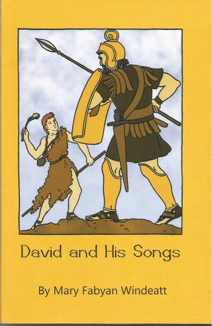Image for David and His Songs A Story of the Psalms by Mary Fabyan Windeatt