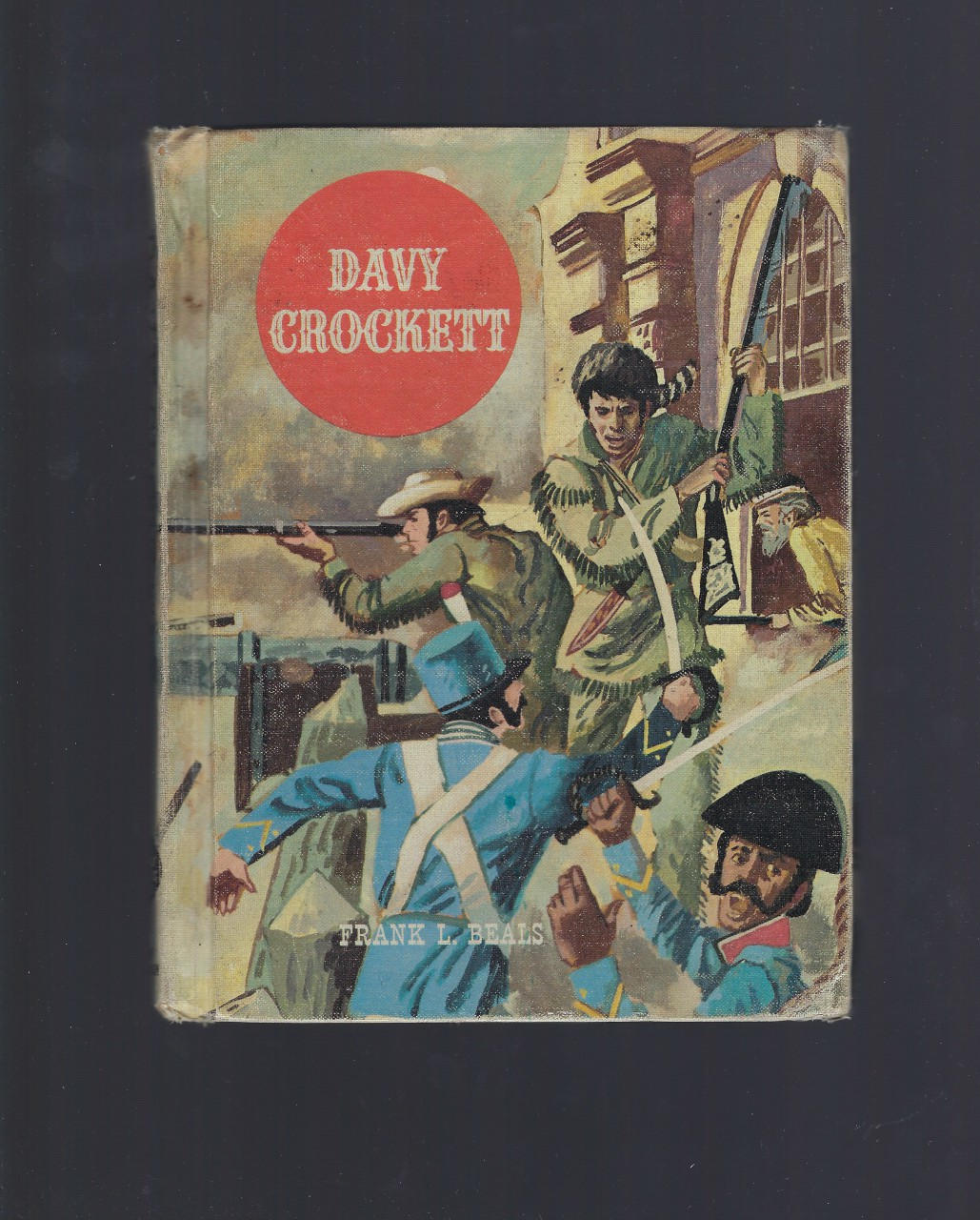 Davy Crockett American Adventure Series 1960, Frank Lee Beals; Jack Merryweather [Illustrator]