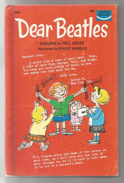 Dear Beatles (Letters to the Beatles) 1966, Bill Adler [Editor]; Ernest Marquez [Illustrator];