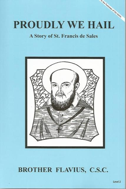 Image for Proudly We Hail A Story of St. Francis de Sales