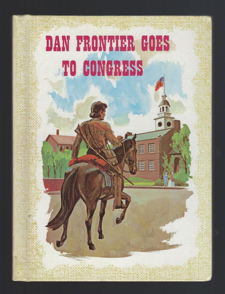 Image for Dan Frontier Goes To Congress Reader 1964 HB