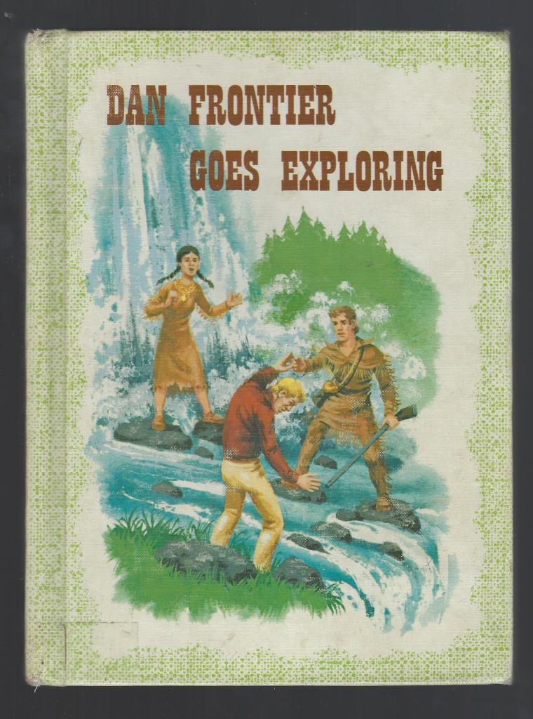 Image for Dan Frontier Goes Exploring HB 1963