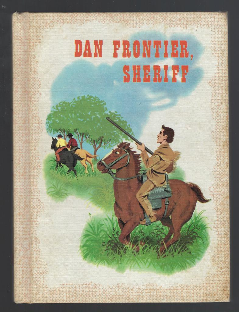 Image for Dan Frontier, Sheriff Reader 1960