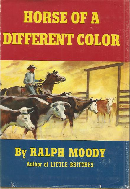 Image for Horse of a Different Color First Edition Ralph Moody HB/DJ