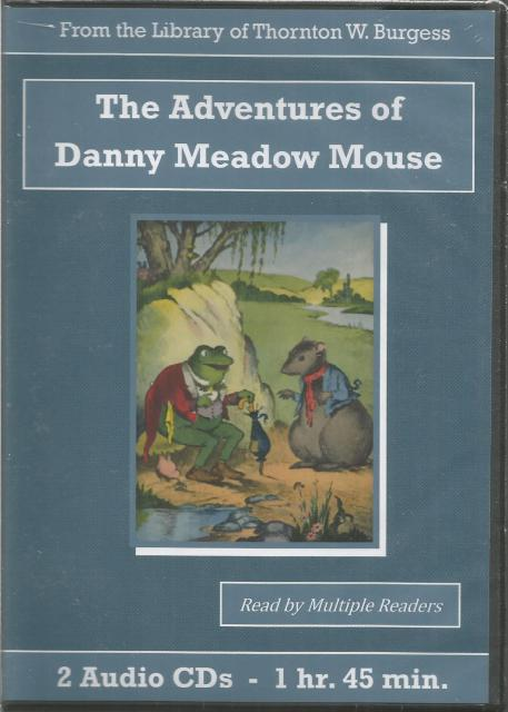 The Adventures of Danny Meadow Mouse Thornton Burgess Audiobook CD Set, Thornton W. Burgess
