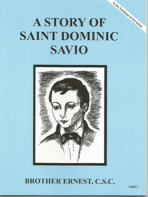 Image for A Story of St. Dominic Savio (Brother Ernest, C.S.C) - Paperback