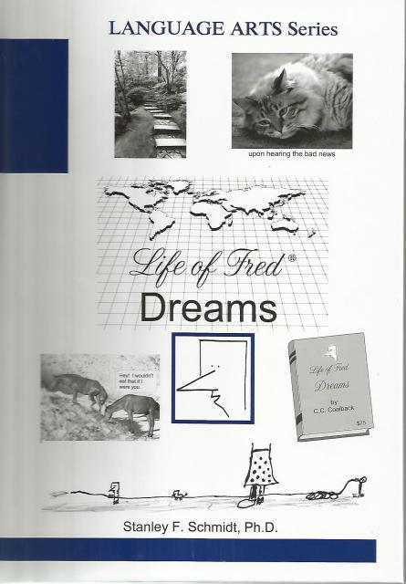 Life of Fred Language Arts Series: Dreams, STANLEY F. SCHMIDT