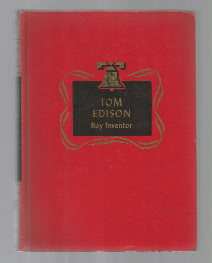 Image for Tom Edison Boy Inventor Childhood of Famous Americans Spencer Press