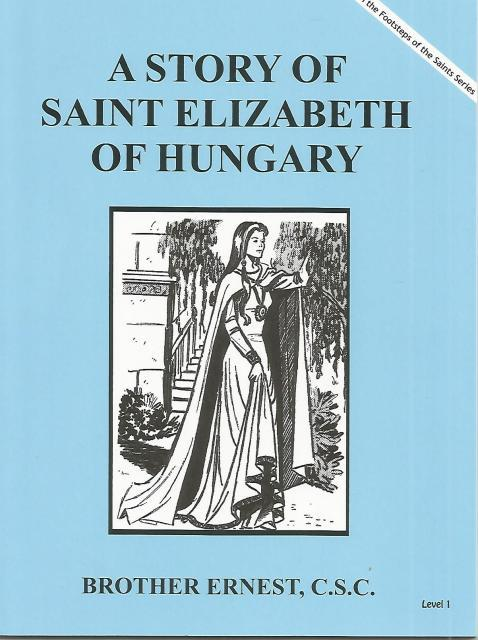 A Story of Saint Elizabeth of Hungry (Mary's Books), Brother Ernest