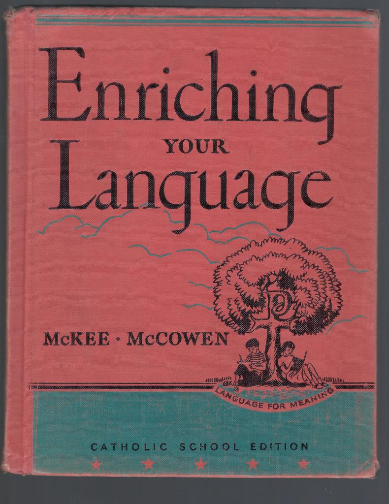 Image for Enriching your Language (Language for Meaning) Catholic School Edition