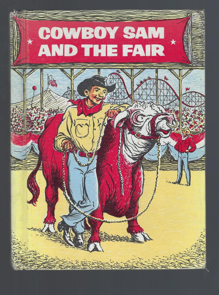 Cowboy Sam and the Fair 1970, Edna Walker, Illustrated by Merryweather, Jack Chandler