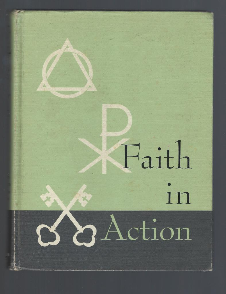 Faith in Action, Book Four: Revised Edition - The Catholic High School Religion Series, Flynn, Anthony J., et. Al. (eds.)