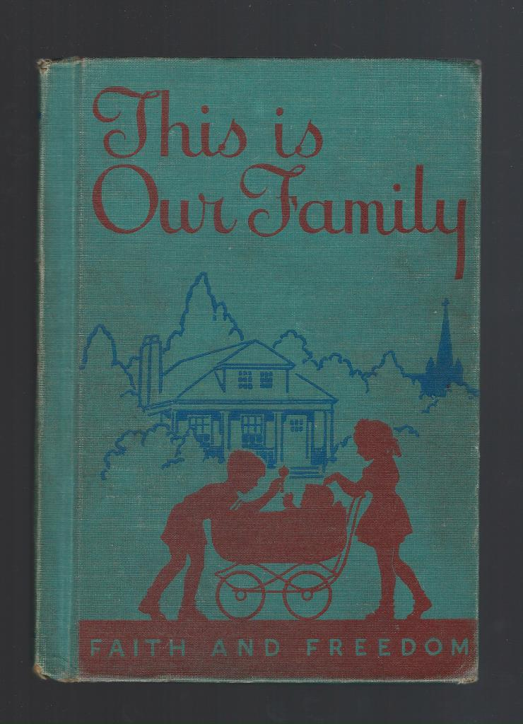 Image for This Is Our Family 1942 Faith and Freedom Reader (World War II)