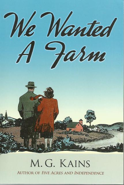 We Wanted a Farm (Dover Books on Herbs, Farming and Gardening), Kains, Maurice G.