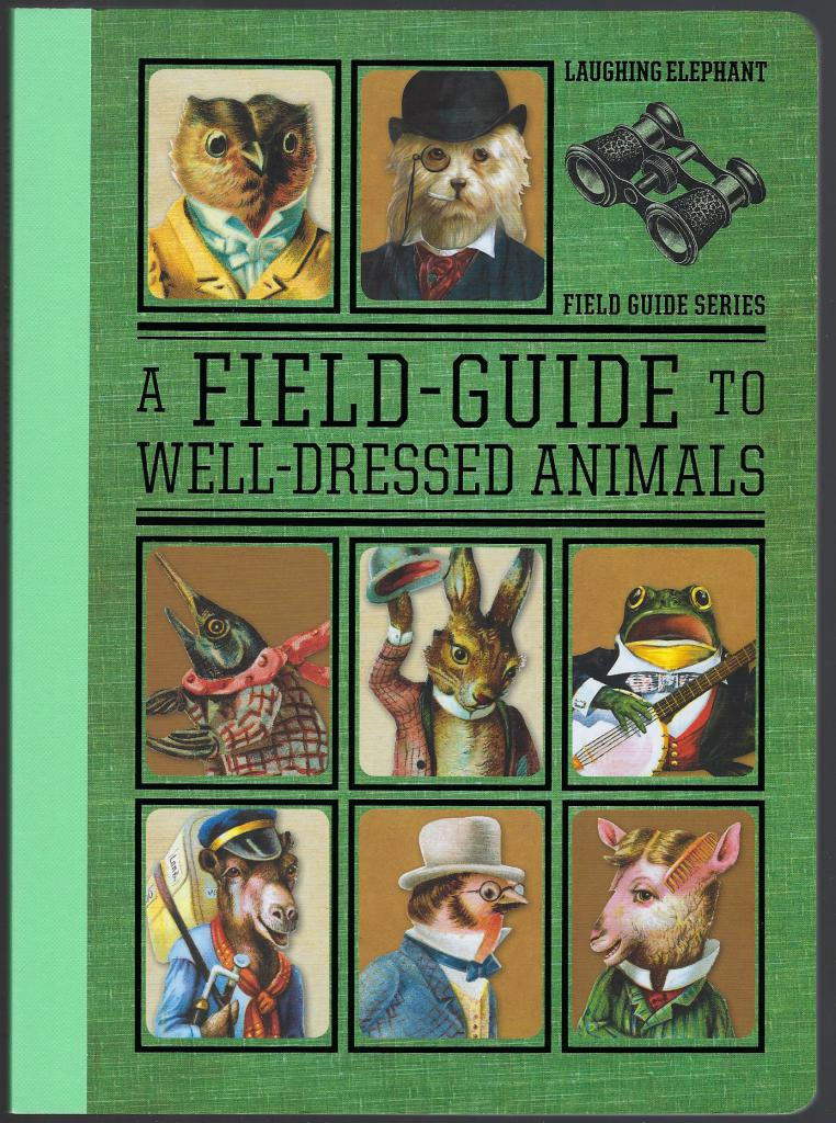 A Field Guide to Well Dressed Animals, Darling, Harold