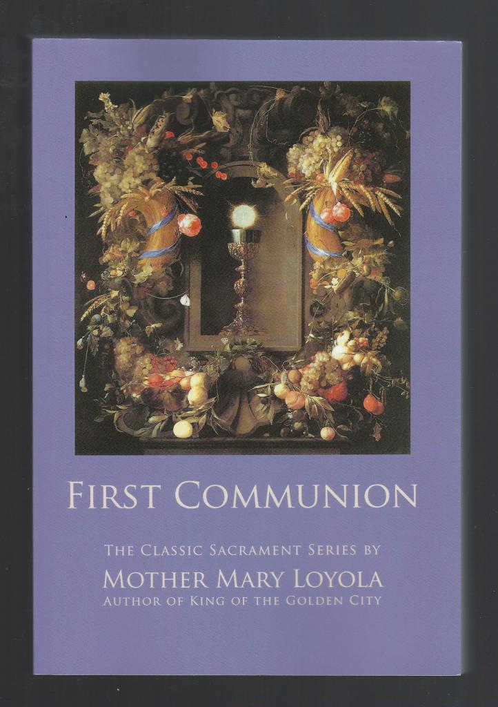 Image for First Communion by Mother Mary Loyola