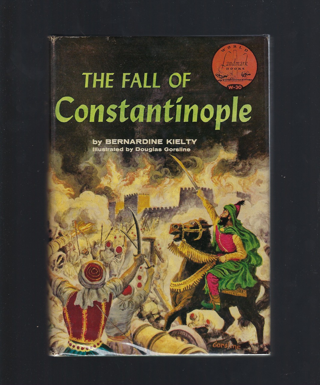 The Fall of Constantinople World Landmark #30 First Printing HB/DJ, Bernardine Kielty; Illustrator-Douglas Gorsline