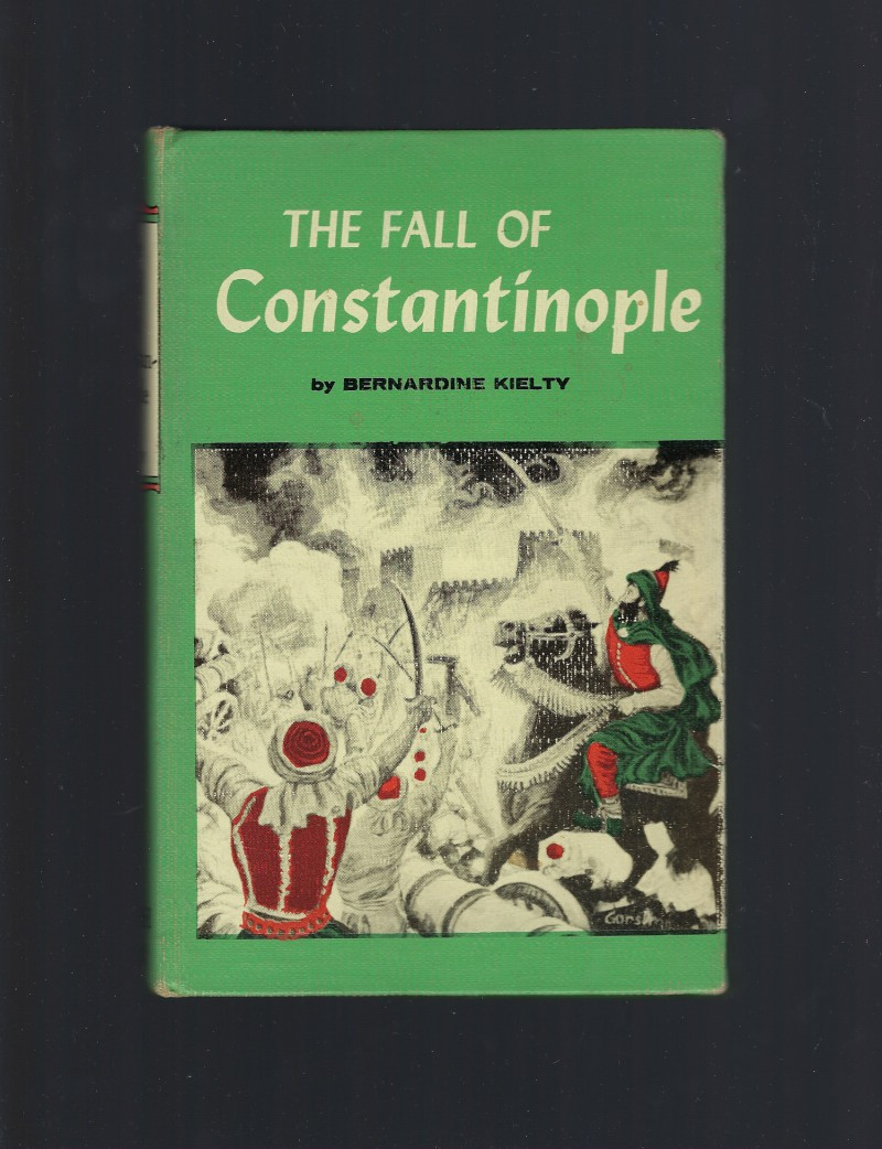 The Fall of Constantinople World Landmark #30, Bernardine Kielty; Illustrator-Douglas Gorsline