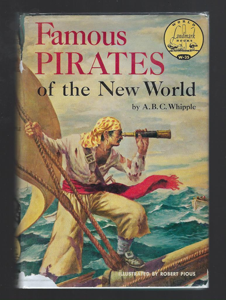 Famous Pirates of the New World Landmark #W35 HB/DJ, A. B. C Whipple