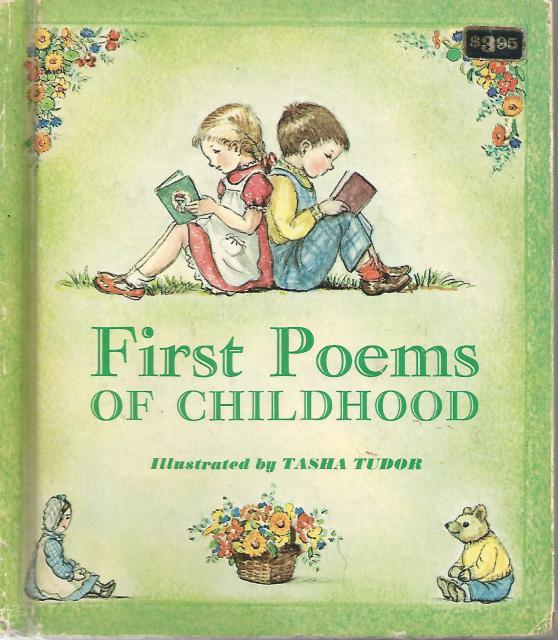 First Poems of Childhood Tasha Tudor, Tasha Tudor