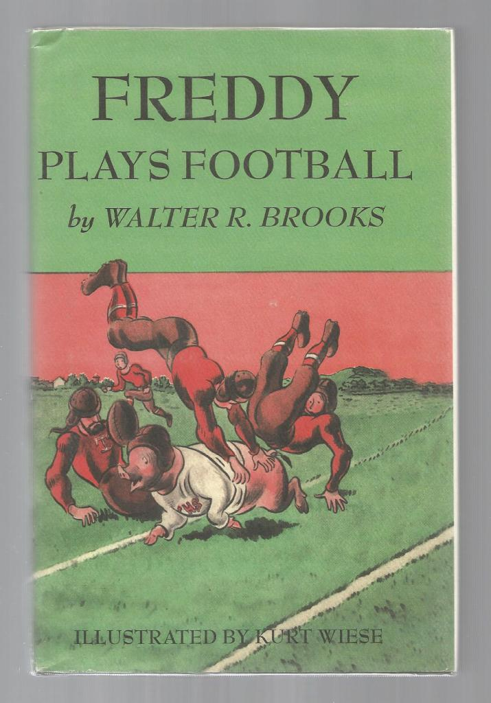 Freddy Plays Football HB/DJ (Freddy the Pig Series), Brooks, Walter R.; Wiese, Kurt [Illustrator]