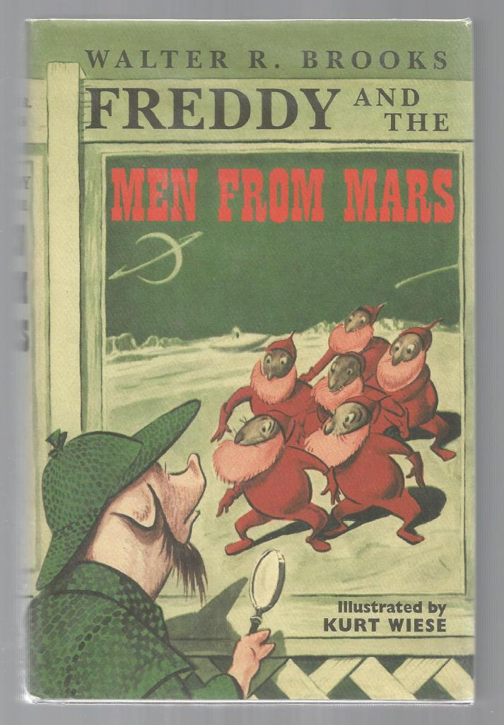 Freddy and the Men from Mars HB/DJ (Freddy the Pig Series), Brooks, Walter R.; Wiese, Kurt [Illustrator]