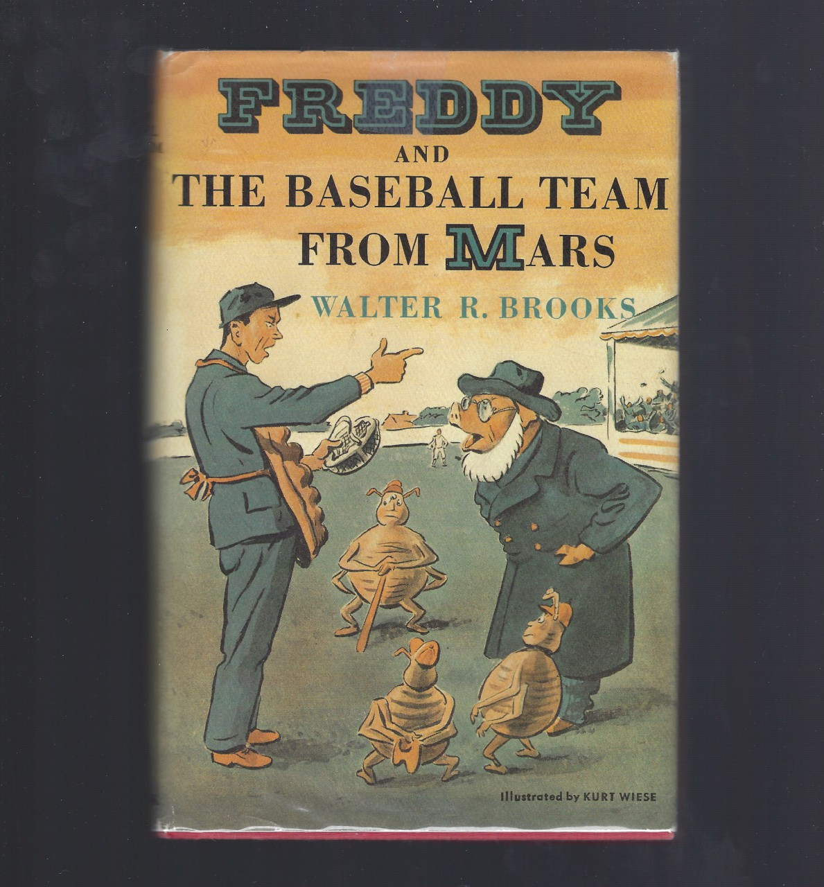 Freddy and the Baseball Team from Mars HB/DJ (Freddy The Pig Series), Brooks, Walter R.; Wiese, Kurt [Illustrator]
