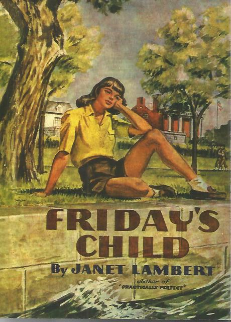 Friday's Child by Janet Lambert, Janet Lambert
