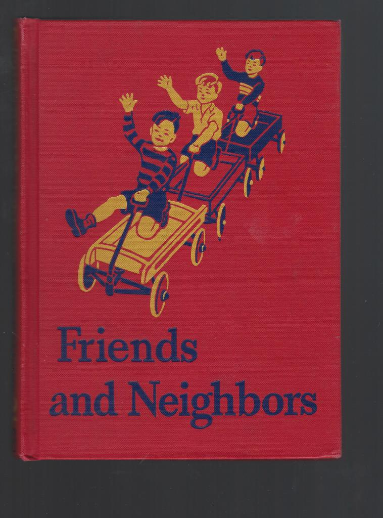 Friends and Neighbors Dick & Jane 1941 (World War II), Gray, William S. & Arbuthnot, May Hill, Illustrate