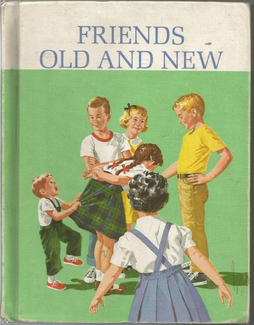 Friends Old and New Dick and Jane 1963, Helen M. Robinson; Marion Monroe; A. Sterl Artley