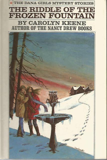 The Riddle of the Frozen Fountain #2 Dana Girls, Carolyn Keene