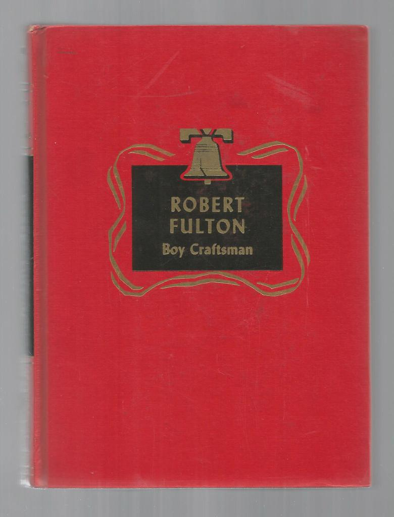 Image for Robert Fulton Boy Craftsman Childhood of Famous Americans Spencer Press