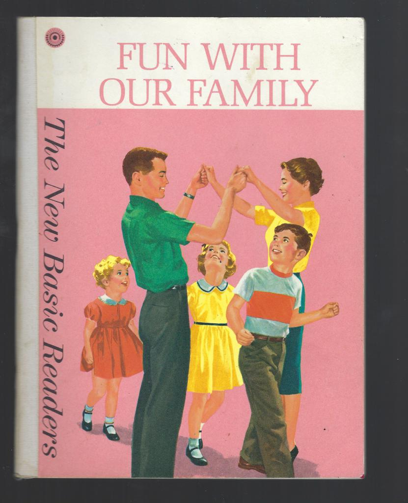Fun with Our Family Dick and Jane Pre-Primer 1962, Robinson, Helen et al; Childress, Bob [Illustrator]