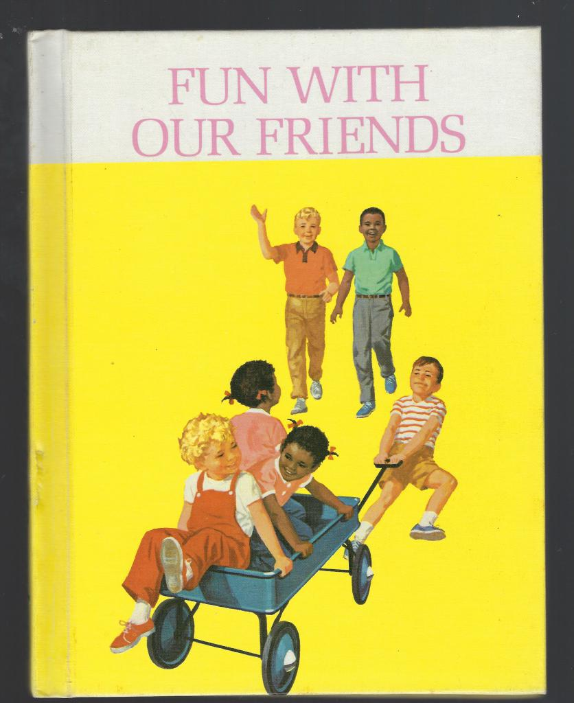 Fun with Our Friends Dick and Jane Primer 1965 Ethnic Edition, Helen M. Robinson; Marion Monroe; A. Sterl Artley; Charlotte S. Huck; William A. Jenkins