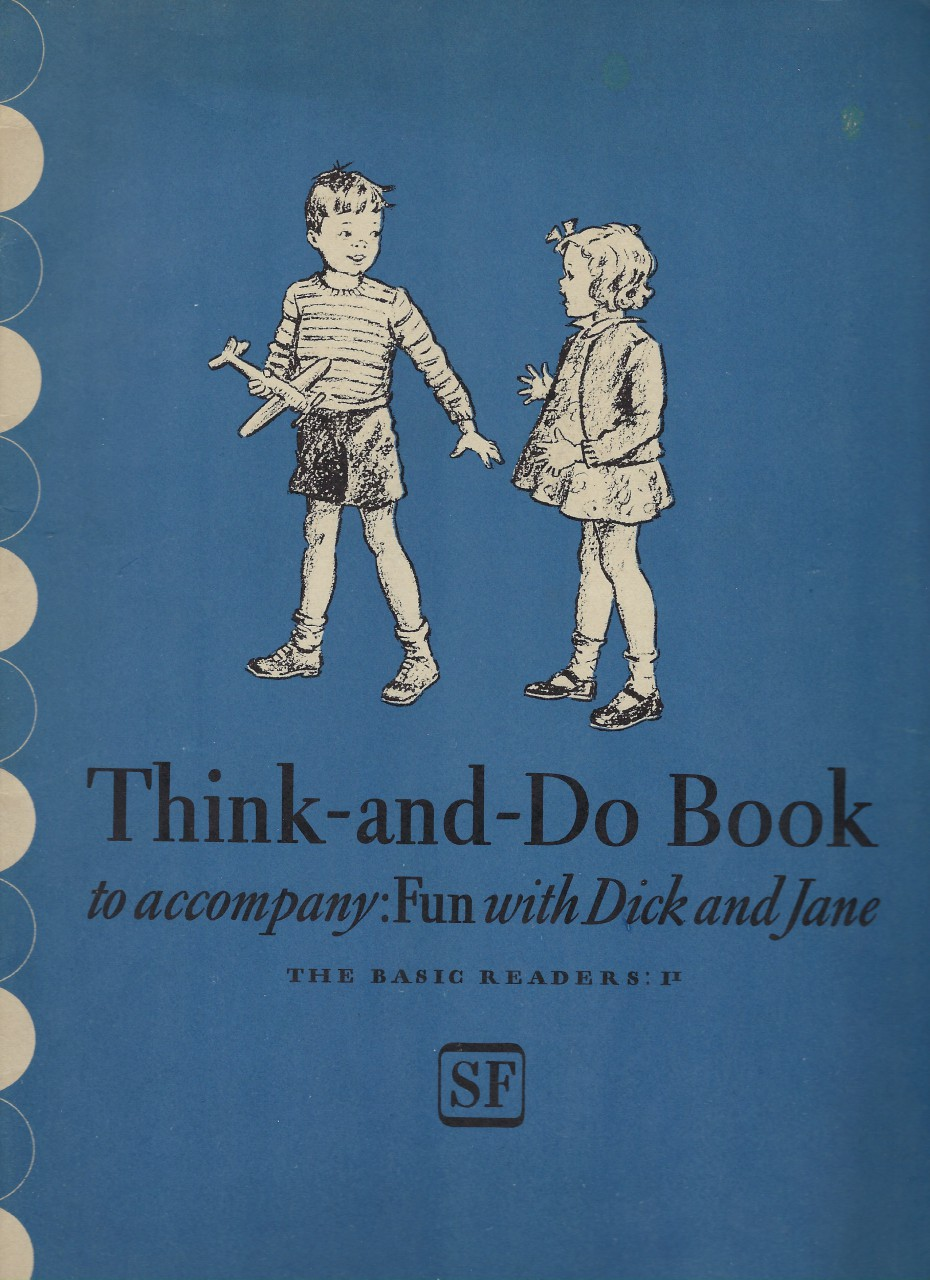 Think and Do Book Fun With Dick and Jane 1941 (World War II), Gray, William S. & Monroe, Marion