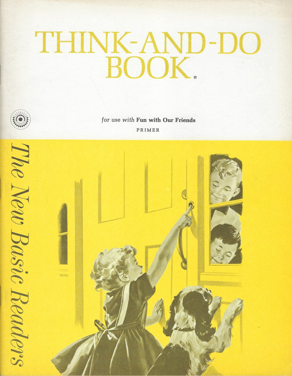 Think-and-Do Book For Use with Fun with Our Friends Primer 1962 The New Basic Readers, Helen M. Robinson