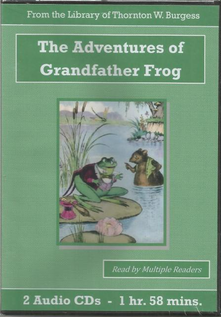 The Adventures of Grandfather Frog Thornton Burgess Audiobook CD Set, Thornton W. Burgess