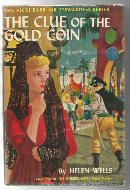 The Clue Of The Gold Coin #12 Vicki Barr Air Stewardess Series First Printing, Helen Wells