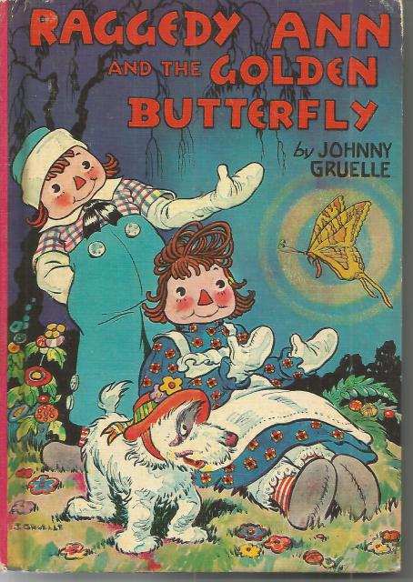 Raggedy Ann and the Golden Butterfly Vintage Hardcover, Johnny Gruelle