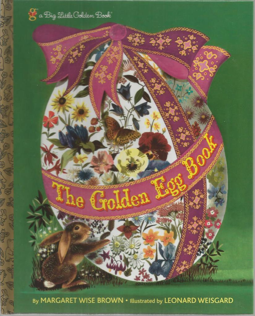 The Golden Egg Book (Big Little Golden Book), Brown, Margaret Wise; Weisgard, Leonard [Illustrator]