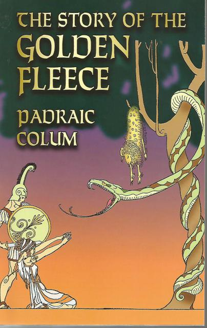 The Story of the Golden Fleece (Dover Children's Classics), Padraic Colum
