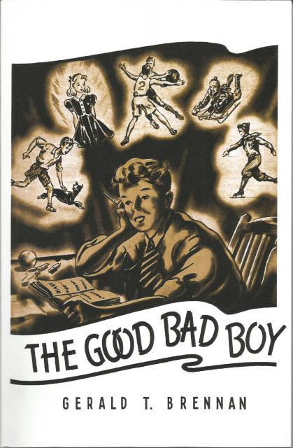 Image for The Good Bad Boy By Rev. Gerald Brennan