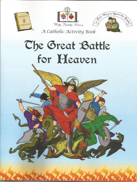 The Great Battle For Heaven A Catholic Activity Book, Editor-Holy Family Press