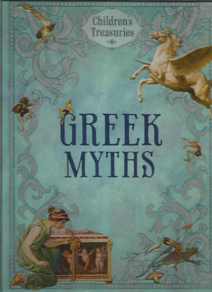 Greek Myths (Children's Treasuries), Lilian Stoughton Hyde amd Jean Lang