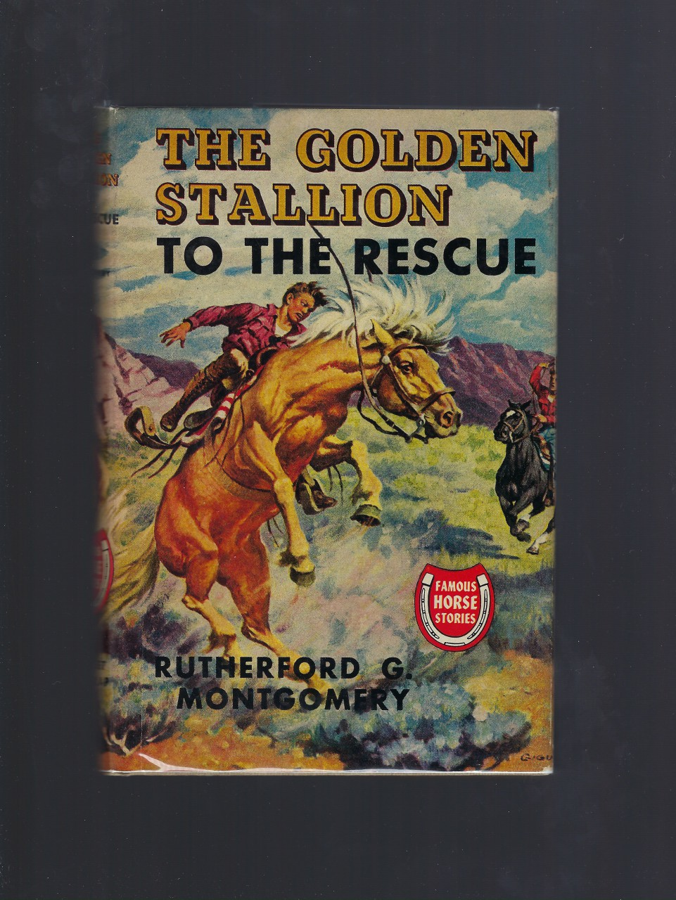 Golden Stallion to the Rescue HB/DJ (Famous Horse Stories) HB/DJ, Montgomery, Rutherford G.