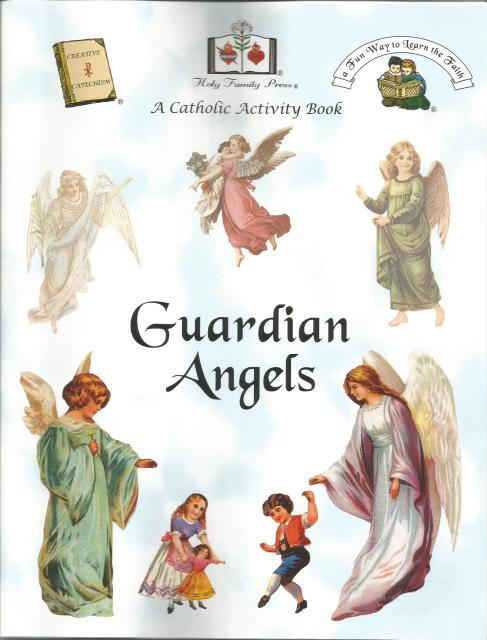 Guardian Angels A Catholic Activity Book, Editor-Holy Family Press