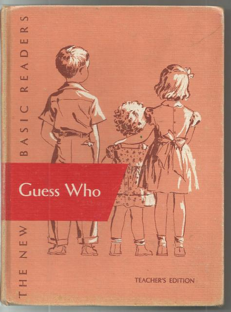 Guess Who Teacher's Edition Dick & Jane 1951, William S. Gray; A. Sterl Artley; May Hill Arbuthnot