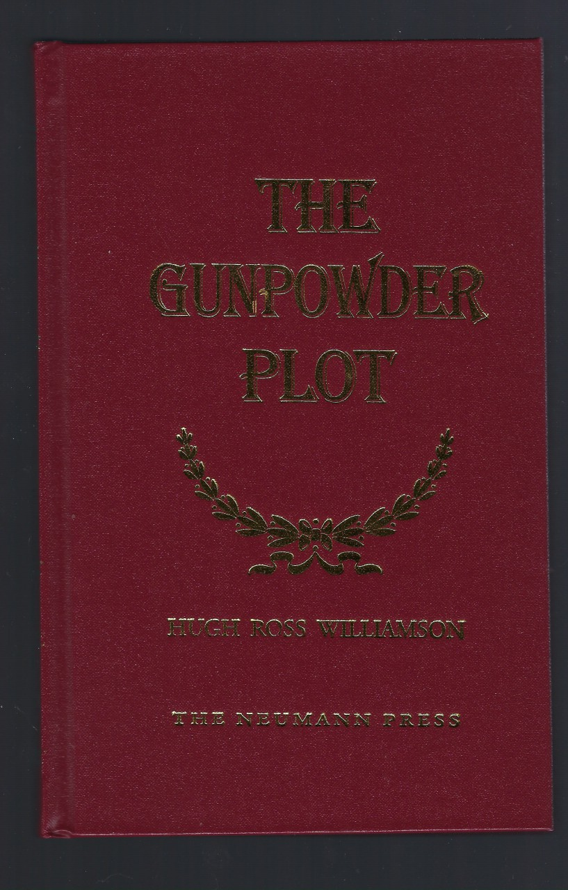 The Gunpowder Plot Hugh Ross Williamson Neumann Press Out of Print!, Hugh Ross Williamson