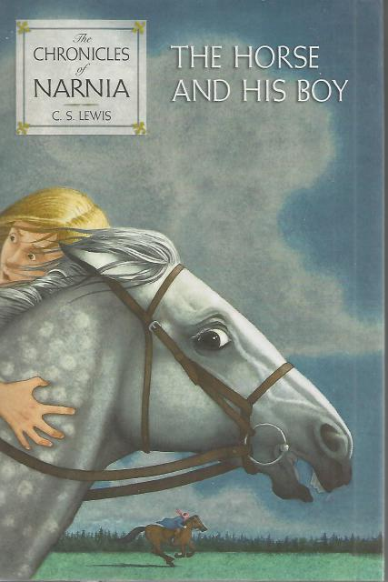 The Horse and His Boy (Chronicles of Narnia), Lewis, C. S.; Baynes, Pauline [Illustrator]