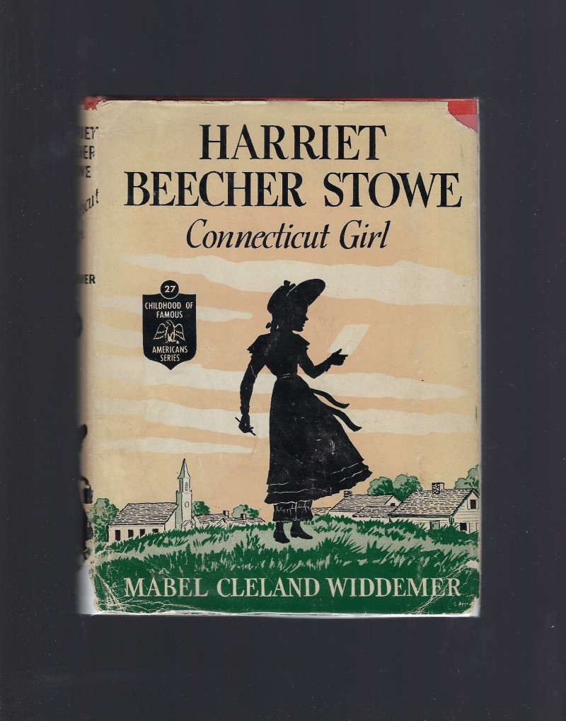 Image for Harriet Beecher Stowe Childhood of Famous Americans #27 HB/DJ